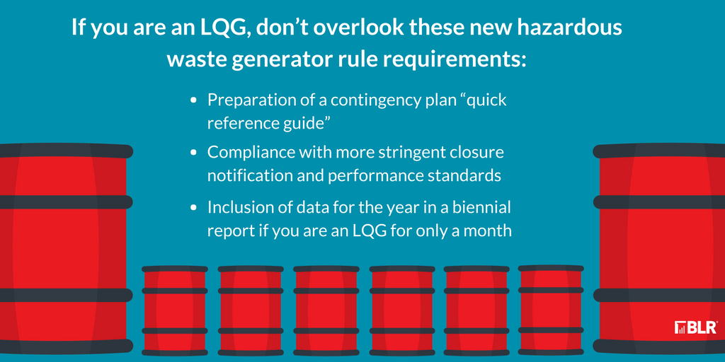 Are New Hazardous Waste Lqg Requirements News To You