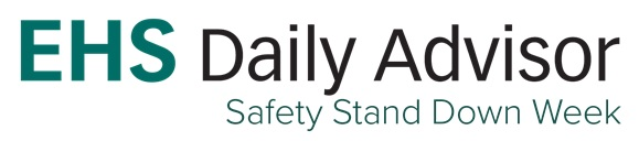 EHS Daily Advisor Safety Stand Down Week