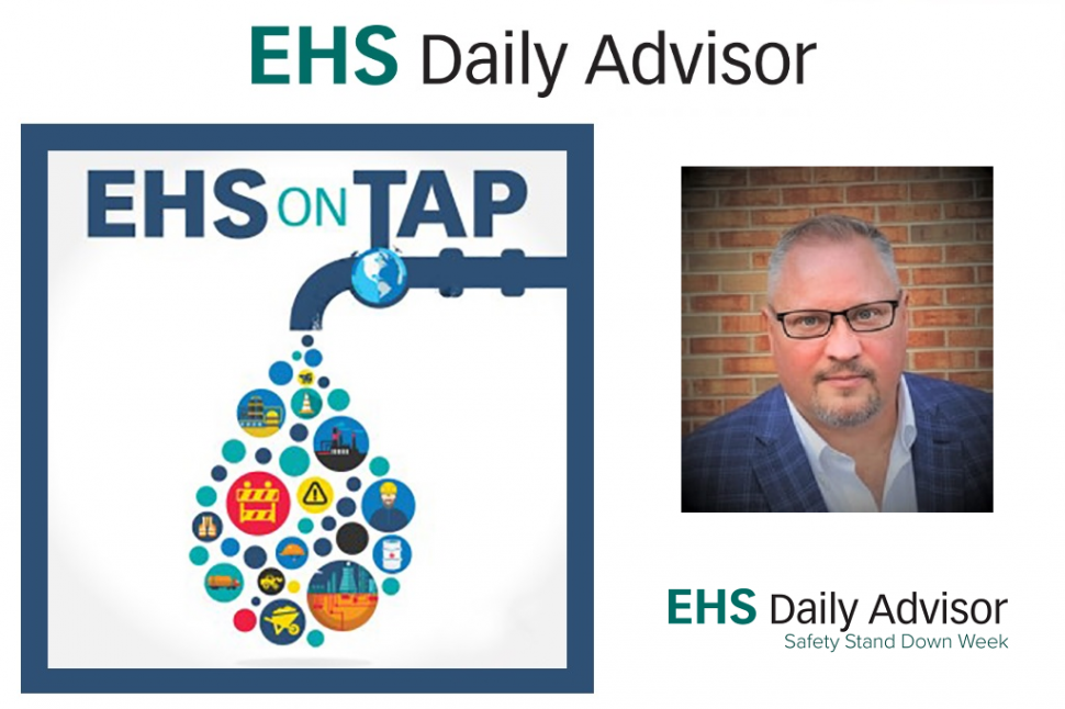 Steve Roberts, Safety Stand Down Week, EHS on Tap