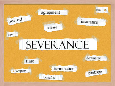 So You Think You Have A Strong Severance Agreement Hr Daily Advisor