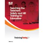 Safety and HR Training for Teachers