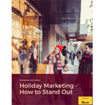 Holiday Marketing How to Stand Out